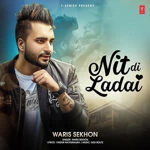 https://cover.djpunjab.org/43115/300x250/Nit_Di_Ladai_Waris_Sekhon.jpg