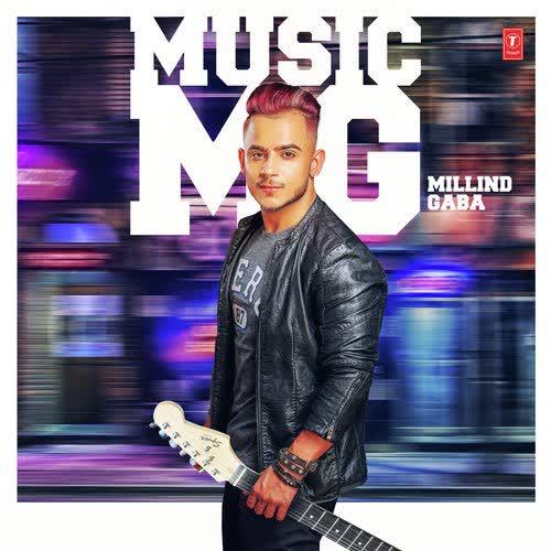 Music MG Millind Gaba