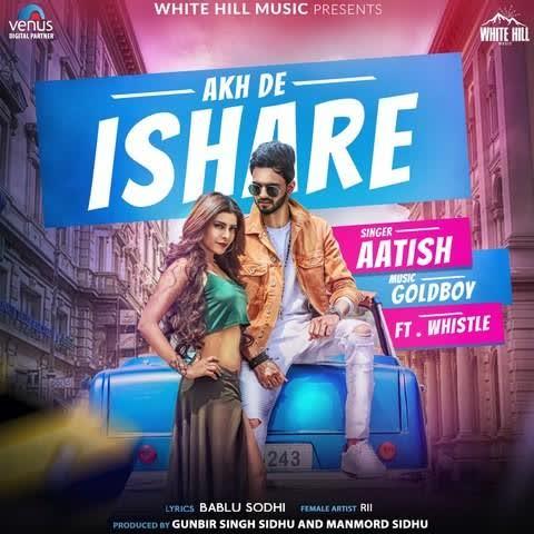 Akh De Ishare Aatish