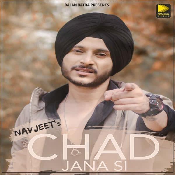 https://cover.djpunjab.org/43151/300x250/Chad_Jana_Si_Navjeet.jpg