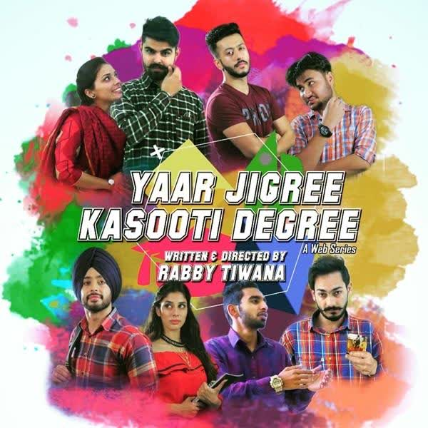 Yaar Jigree Kasooti Degree Sharry Mann