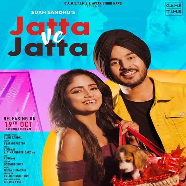 https://cover.djpunjab.org/43279/300x250/Jatta_Ve_Jatta_Sukh_Sandhu.jpg
