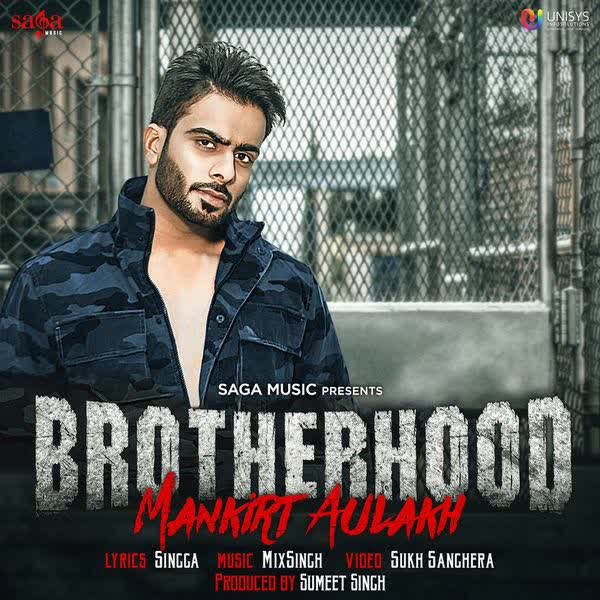 Brotherhood Mankirt Aulakh