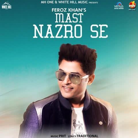 https://cover.djpunjab.org/43390/300x250/Mast_Nazro_Se_Feroz_Khan.jpg