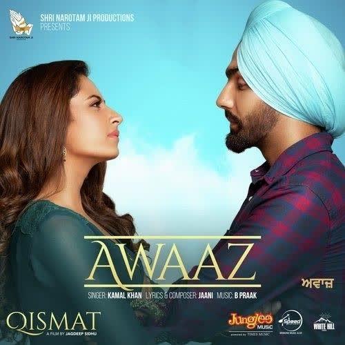 Awaaz (Qismat) Kamal Khan