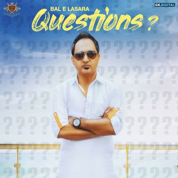 https://cover.djpunjab.org/43496/300x250/Questions_Bal_E_Lasara.jpg
