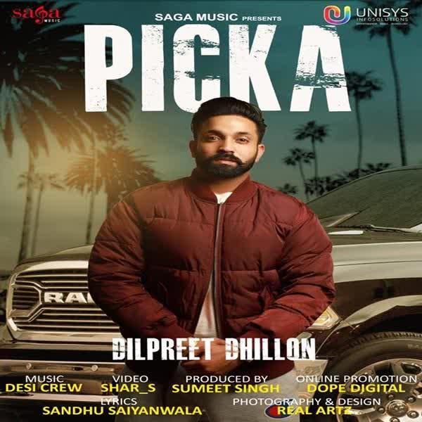 Picka (Original) Dilpreet Dhillon