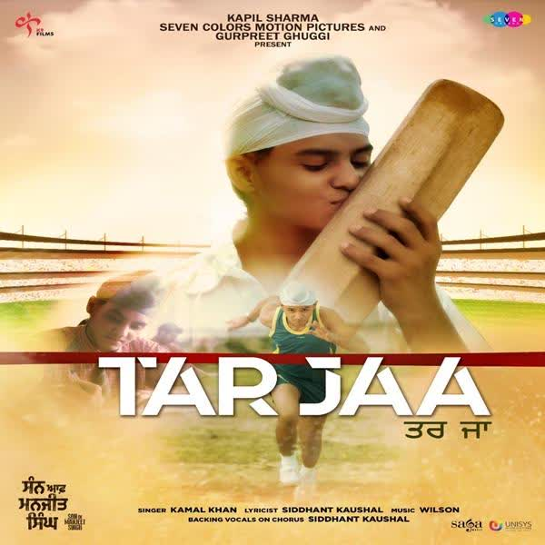 Tar Jaa (Son Of Manjeet Singh) Kamal Khan