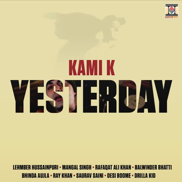Yesterday Kami K