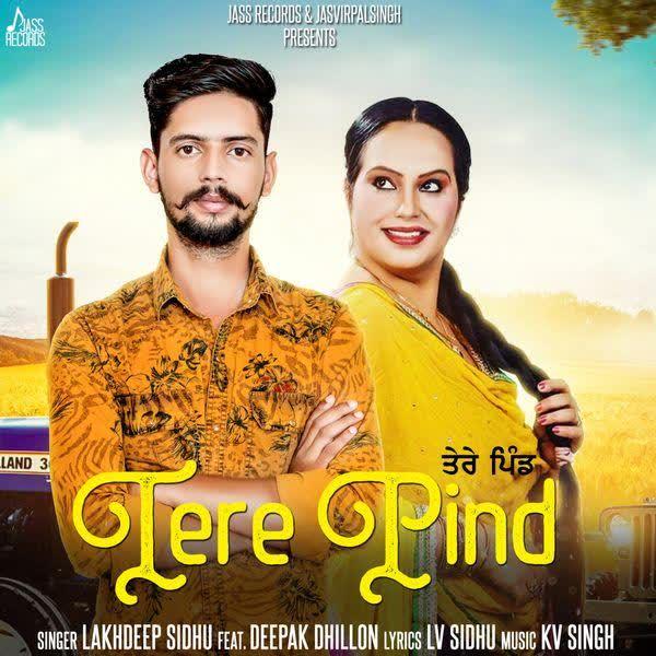 Tere Pind Lakhdeep Sidhu