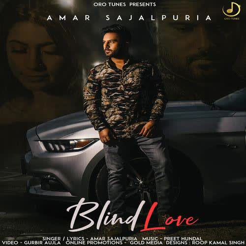 Blind Love Amar Sajalpuria