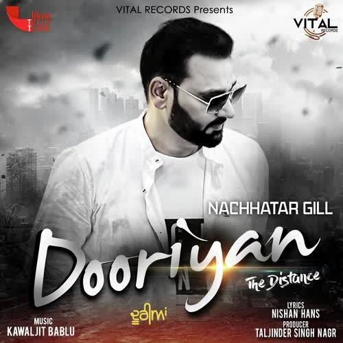 Dooriyan Nachhatar Gill
