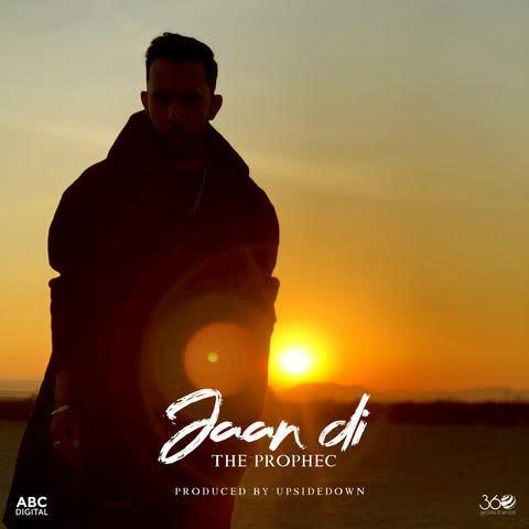 Jaan Di The Prophec