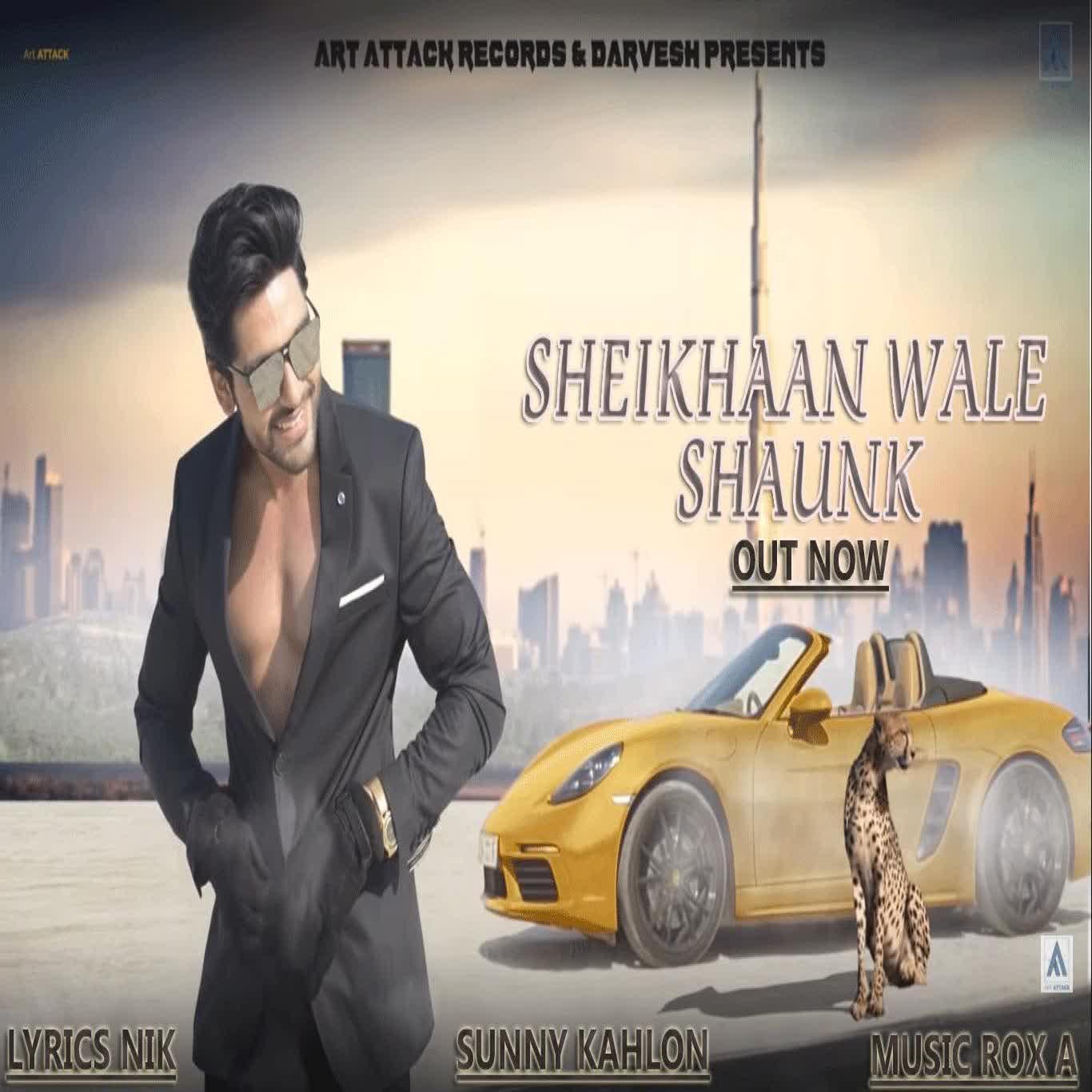 Sheikhaan Wale Shaunk Sunny Kahlon
