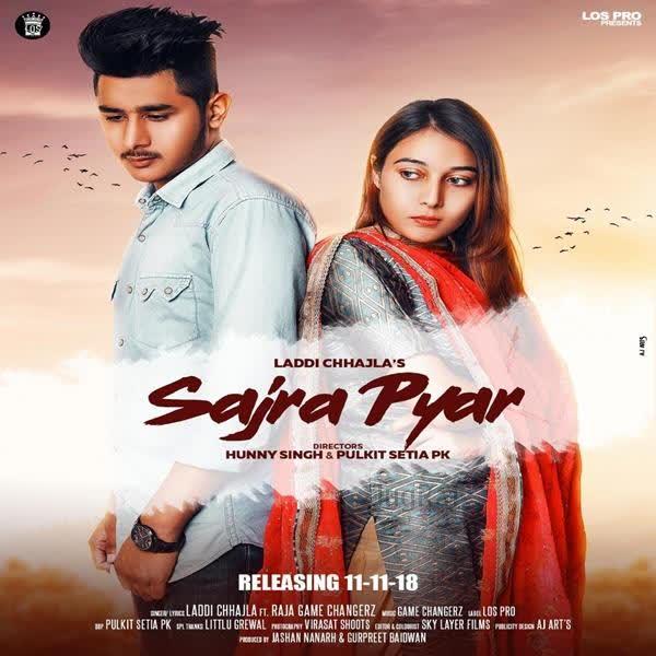 Sajra Pyar Laddi Chhajla
