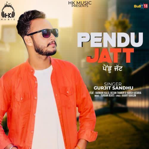 Pendu Jatt Gurjit Sandhu