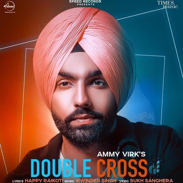 Double Cross Ammy Virk