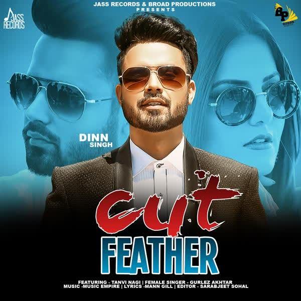 Cut Feather Dinn Singh
