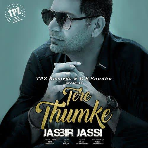 Tere Thumke Jasbir Jassi