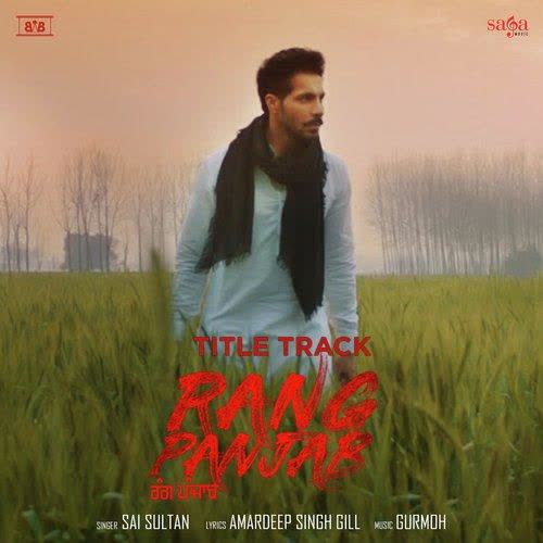 Rang Panjab Title Track Sai Sultan