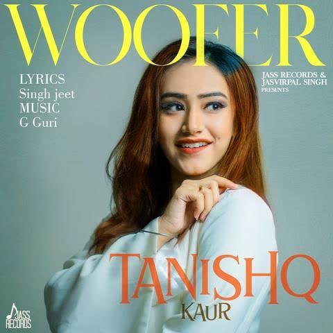 Woofer Tanishq Kaur