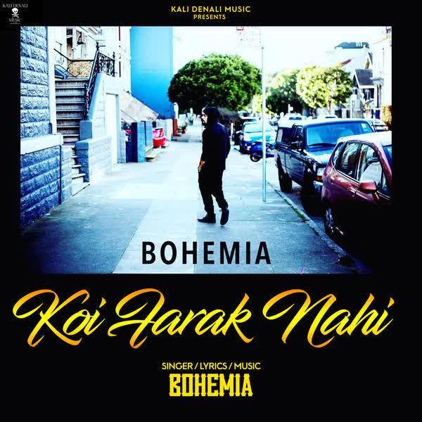 Koi Farak Nahi Bohemia