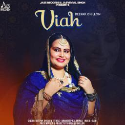 https://cover.djpunjab.org/44107/300x250/Viah_Deepak_Dhillon.jpg