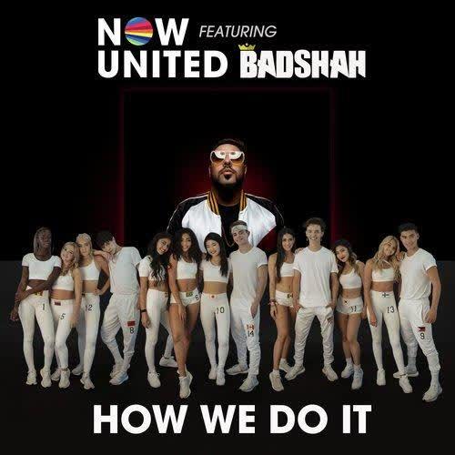 How We Do It Badshah