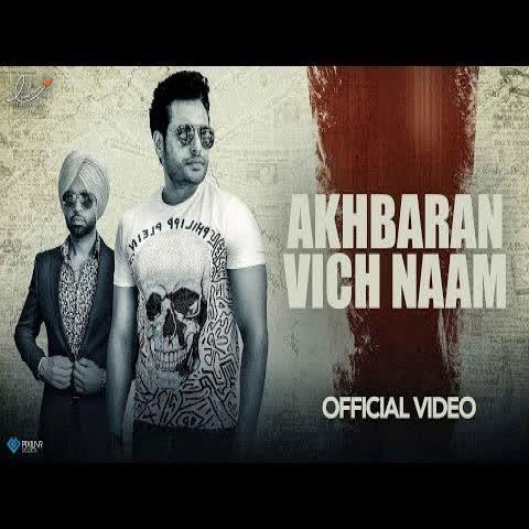 Akhbaran Vich Naam (Yaar Belly) Jordan Sandhu