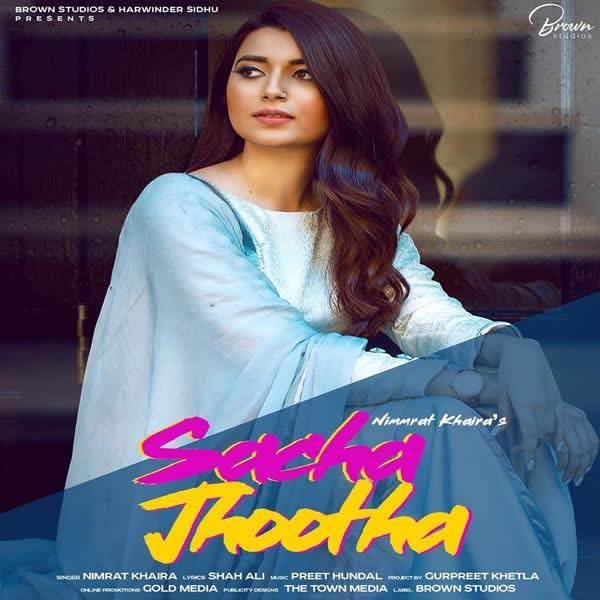 Download Sacha Jhootha Nimrat Khaira Mp3 Son