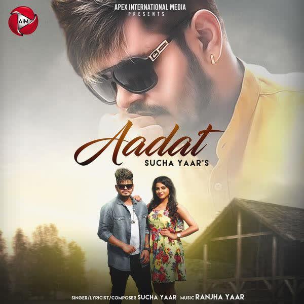 Aadat Sucha Yaar