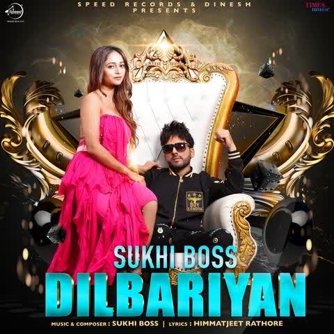 Dilbariyan Sukhi Boss