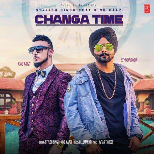 Changa Time Stylish Singh