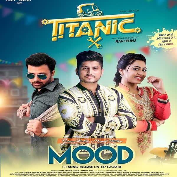 Mood (Titanic) Gurnam Bhullar
