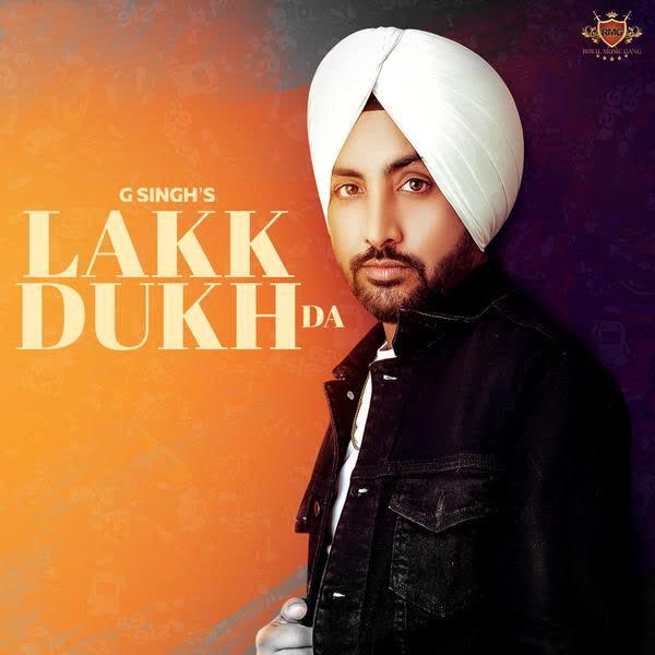 Lakk Dukh Da G Singh