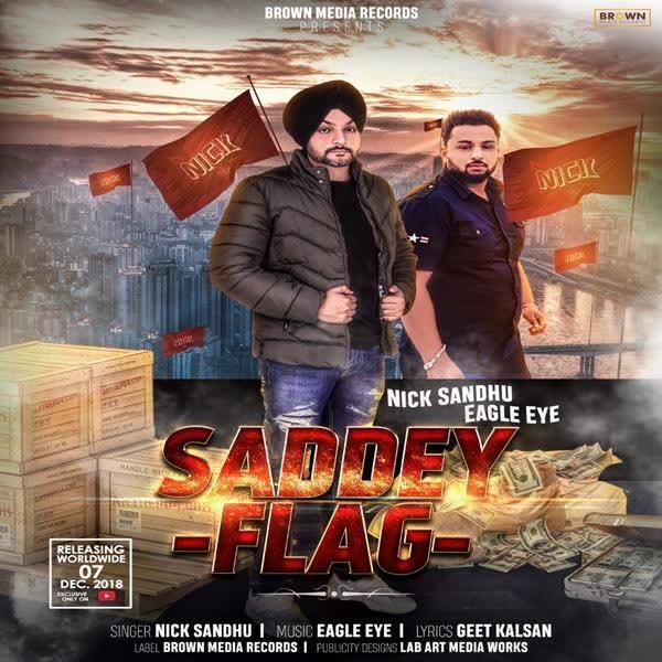 Saddey Flag Nick Sandhu