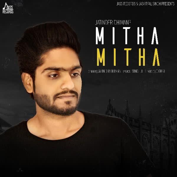 Mitha Mitha Jatinder Dhiman