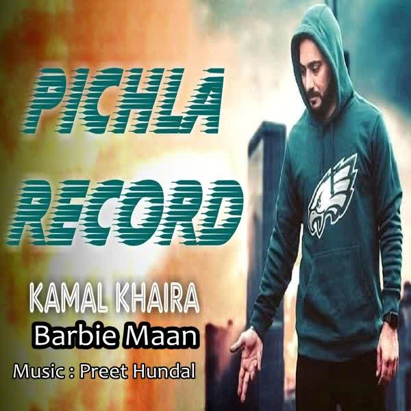 Pichla Record Kamal Khaira