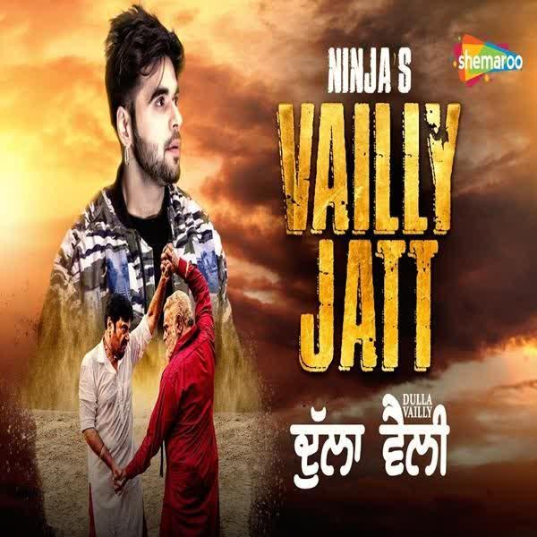Vailly Jatt (Dulla Vailly) Ninja
