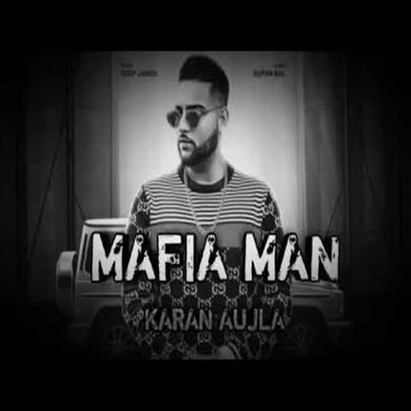 Mafia Man Karan Aujla