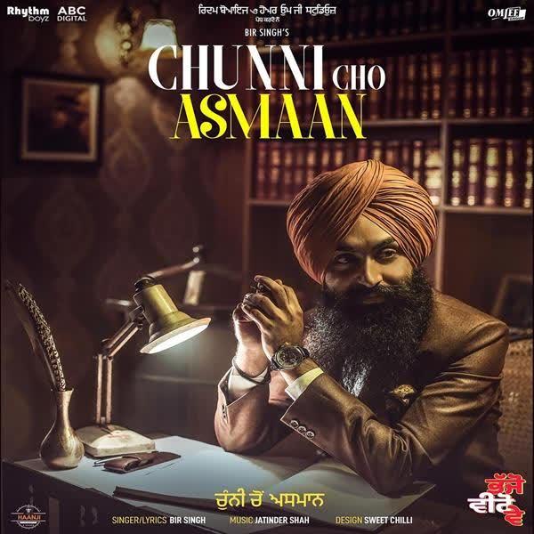 Chunni Cho Asmaan (Bhajjo Veero Ve) Bir Singh