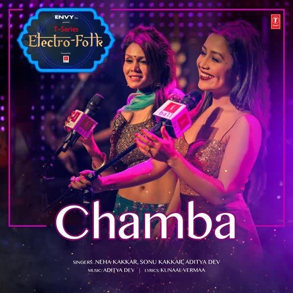 Chamba (T-Series Electro Folk) Neha Kakkar