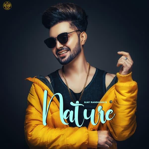 Nature B Jay Randhawa