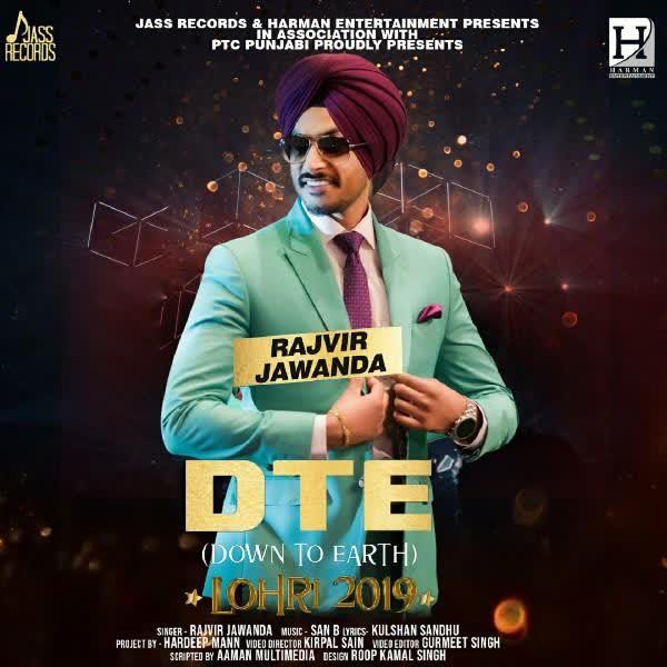 DTE (Down To Earth) Rajvir Jawanda