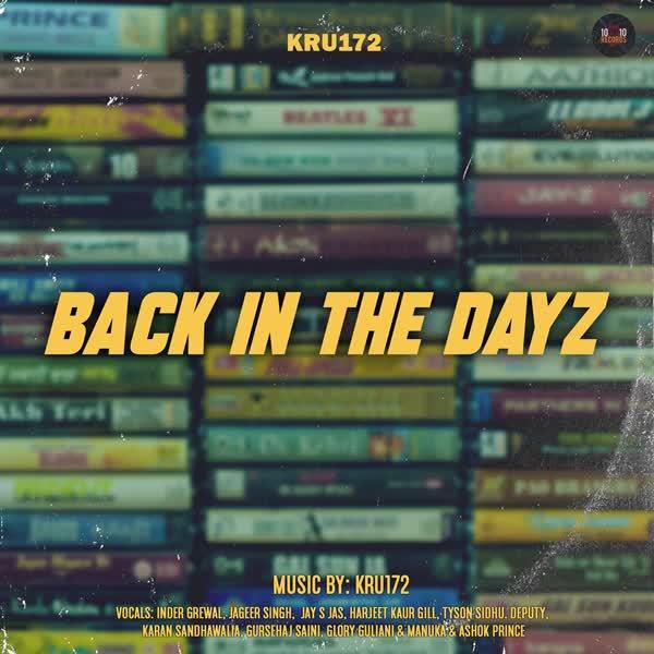 Back In The Dayz Kru172