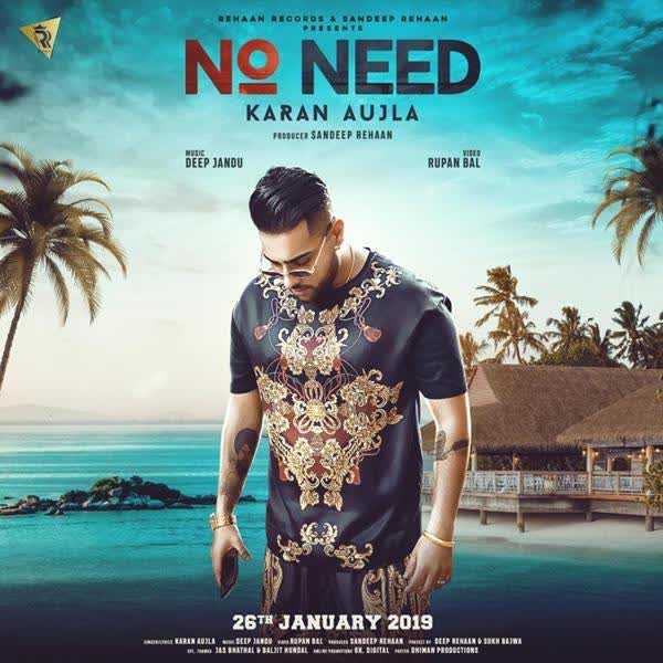 No Need (Original) Karan Aujla