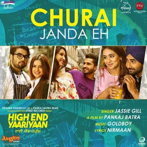 Churai Janda Eh (High End Yaariyaan) Jassi Gill