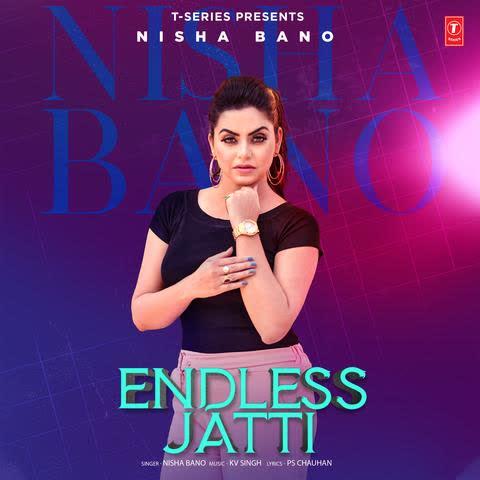 Endless Jatti Nisha Bano