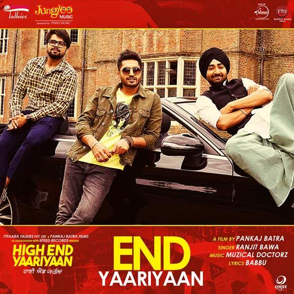 End Yaariyaan (High End Yaariyaan) Ranjit Bawa