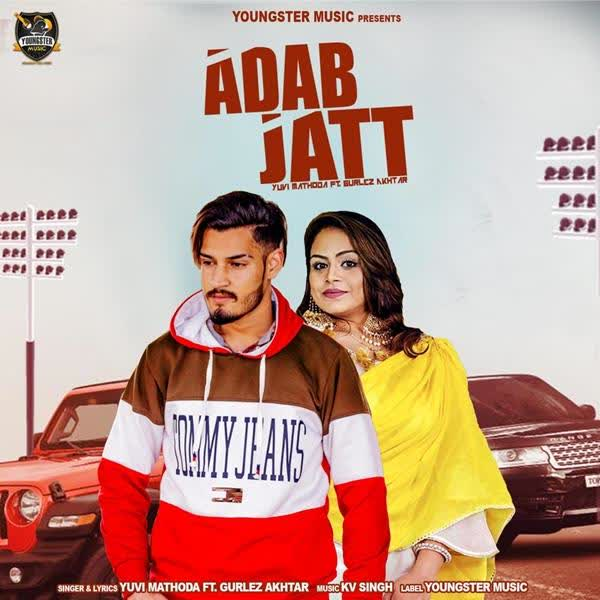 Adab Jatt Yuvi Mathoda